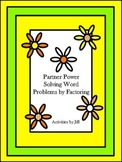 Partner Power: Solving Word Problems by Factoring