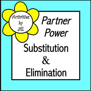 Partner Power: Substitution & Elimination (Systems of Equations)
