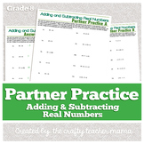 Partner Practice: Adding & Subtracting Real Numbers