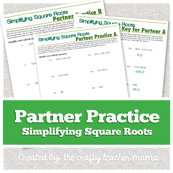 Partner Practice: Simplifying Square Roots/Radicals  (8th Grade Common Core)