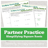 Partner Practice: Simplifying Square Roots/Radicals  (8th