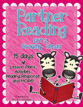 Partner Reading {Set 2}: Lesson Plans for Growing Ideas