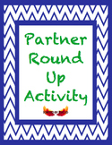 Partner Round Up Activity and Ice Breaker for the First Day