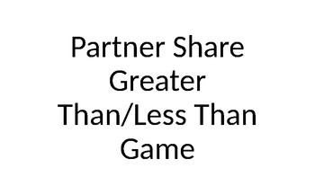 Partner Share Greater Than/Less Than Game