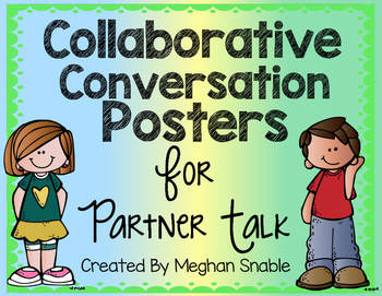 Collaborative Conversation Posters for Partner Talk. Created by Meghan Snable. Available on TpT.