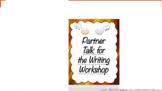 Partner Talk for the Writing Workshop