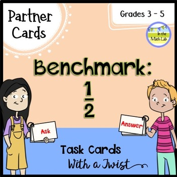 Partner Task Cards - Benchmark: 1/2  {Leveled}