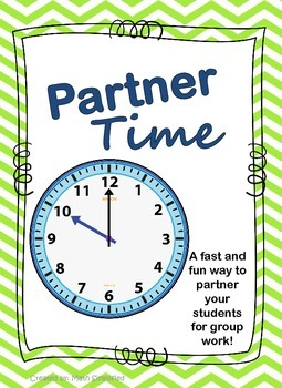 Partner Time: Organizing Students into Partner Groups