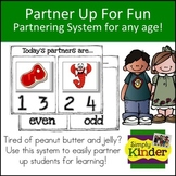 Partner Up for Fun Partnering System