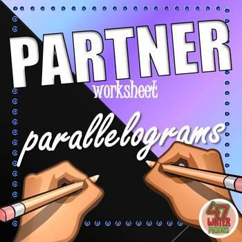 Partner Worksheets: PARALLELOGRAMS
