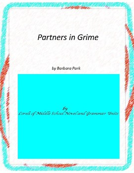 Partners in Grime Literature and Grammar Unit