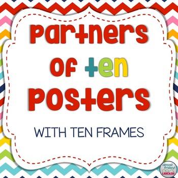 Partners of Ten (Make a Ten) Posters with Ten Frames