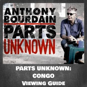 Parts Unknown:  Congo (Season 1, Episode 8) Viewing Guide