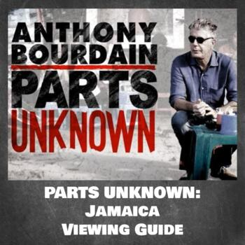 Parts Unknown: Jamaica (Season 4, Episode 8) Viewing Guide