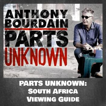 Parts Unknown: South Africa (Season 2, Episode 6) Viewing Guide
