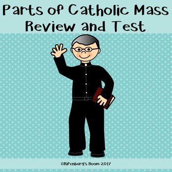 Parts of Catholic Mass Review and Test