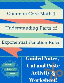 Parts of Exponential Functions Guided Notes, Cut and Paste Activity, Worksheet