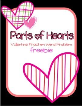 Parts of Hearts: Valentine Fraction Word Problem FREEBIE