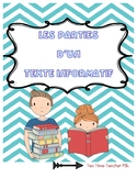 Parts of Informational Text / Les textes informatives