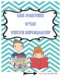 Parts of Informational Text / Les textes informatives