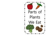 Parts of Plants We Eat Booklet