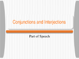 Conjunctions and Interjections