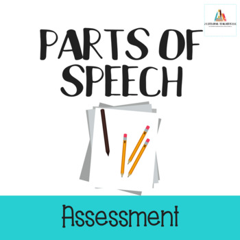 Parts of Speech Assessment/Test