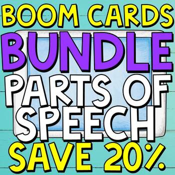 Parts of Speech Boom Cards (Digital Task Cards) BUNDLE