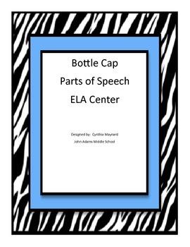 Parts of Speech Bottle Caps ELA Center for Middle School