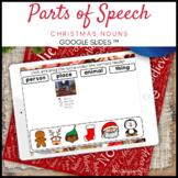 Parts of Speech Christmas Nouns Google Slides ™ Distance L