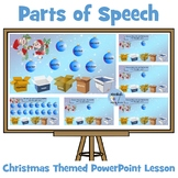 Parts of Speech - Christmas Themed PowerPoint Lesson