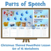 Parts of Speech - Christmas Themed PowerPoint Lesson and Worksheets