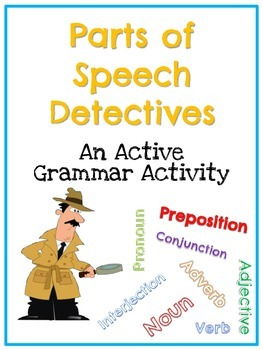 Parts of Speech Detectives Activity