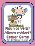 Easter Noun or Verb Adjective or Adverb Center Games