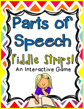 Parts of Speech Fiddle Strips
