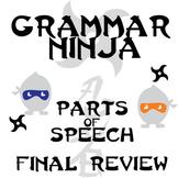 Parts of Speech Final Review - Grammar Ninja