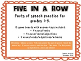 Parts of Speech Five in a Row Games (nouns, verbs, adjectives, and adverbs)