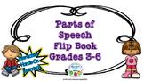 Parts of Speech Flip Book - Grades 3-6