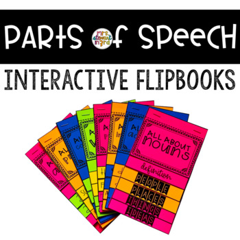 Parts of Speech Flipbooks for Interactive Notebooks