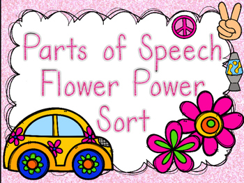 "Parts of Speech ""Flower Power"" Sort"