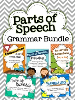 Parts of Speech: Grammar Bundle {Articles, Conjunctions, P