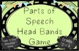 Parts of Speech Head Bands Game - Grades 2-4!