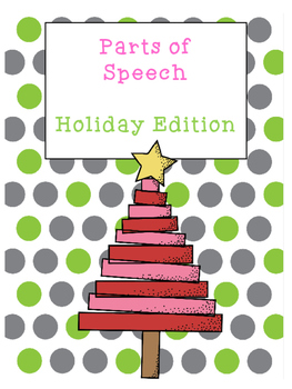 Parts of Speech Holiday Edition