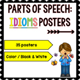 Parts of Speech: Idioms Posters