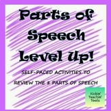 Parts of Speech Level Up Self-Paced Review