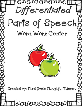 Parts of Speech Literacy Center - DIFFERENTIATED