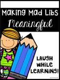 Parts of Speech: Making Mad Libs Meaningful