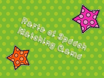 Parts of Speech Matching Game