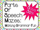 Parts of Speech Mazes:  Making Grammar Fun  ***Bundle Pack***