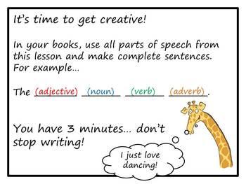 Parts of Speech:  Nouns, Verbs, Adjectives, Adverbs